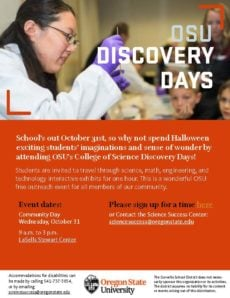 Elementary and middle school students are invited to Discovery Days at the OSU LaSells Stewart Center on October 31 from 9 am - 3 pm.