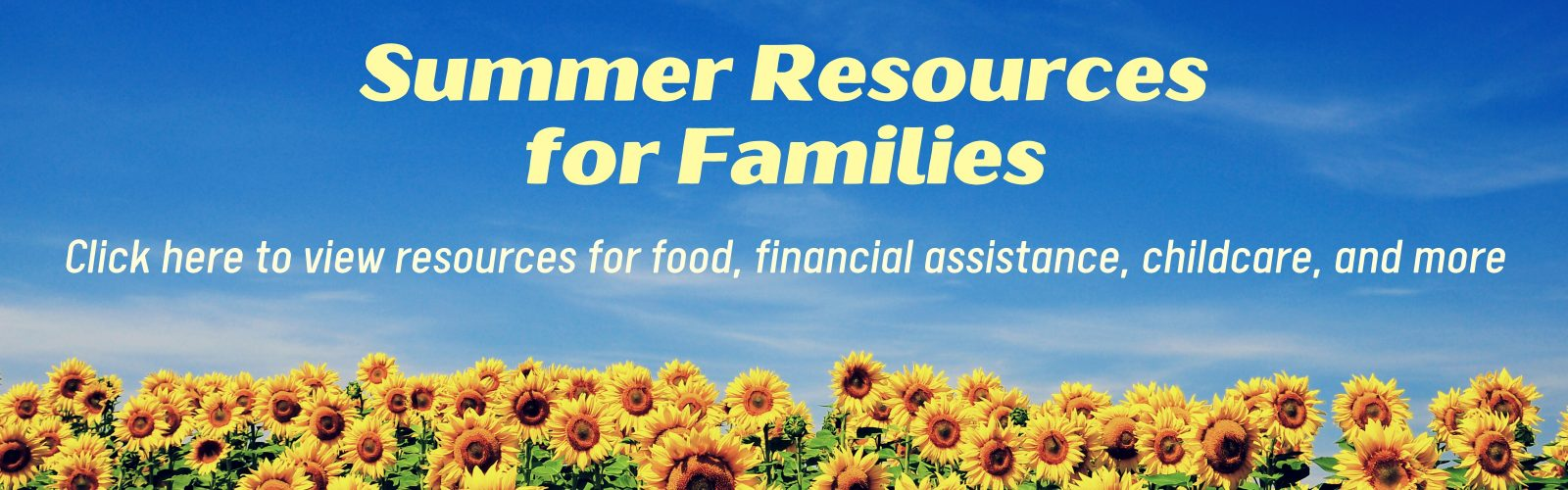 Click here to view Summer Resources for Families